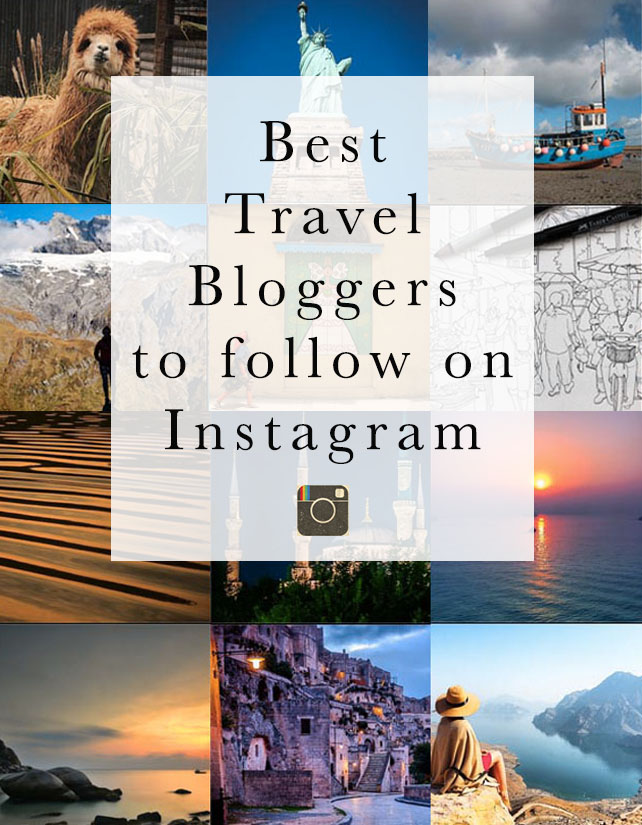 The Best Travel Bloggers On Instagram