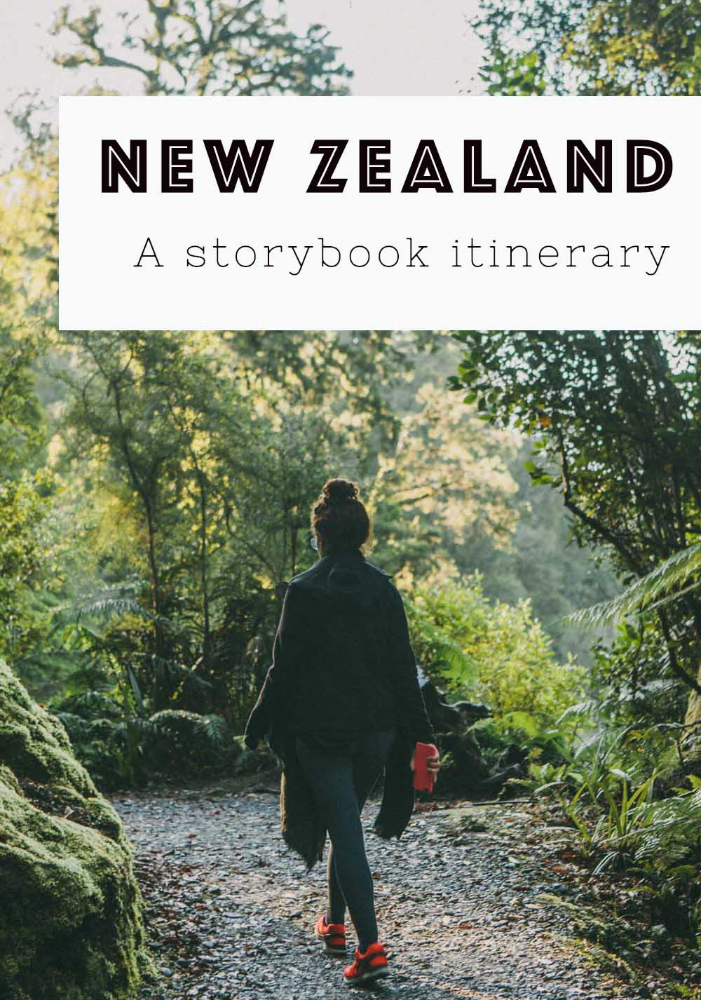 New Zealand storybook itinerary