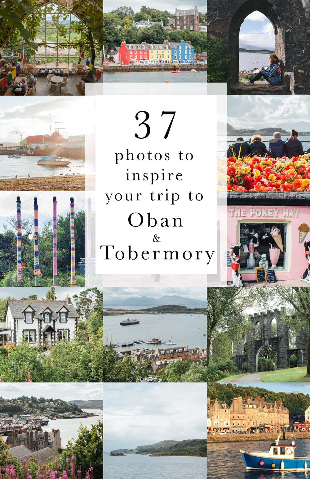 37 photos to inspire your trip to Tobermory and Oban
