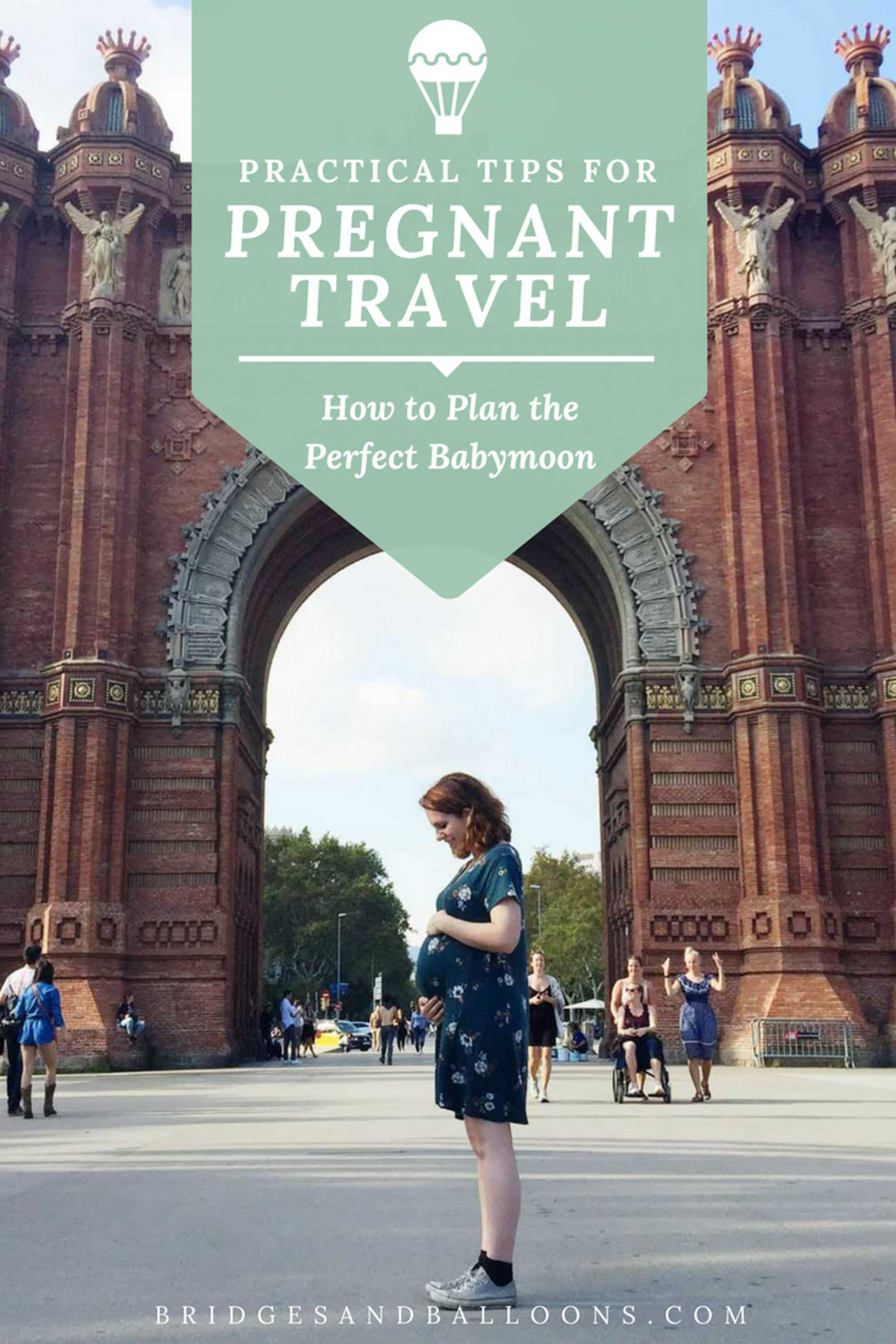 Tips for travelling pregnant and taking a babymoon