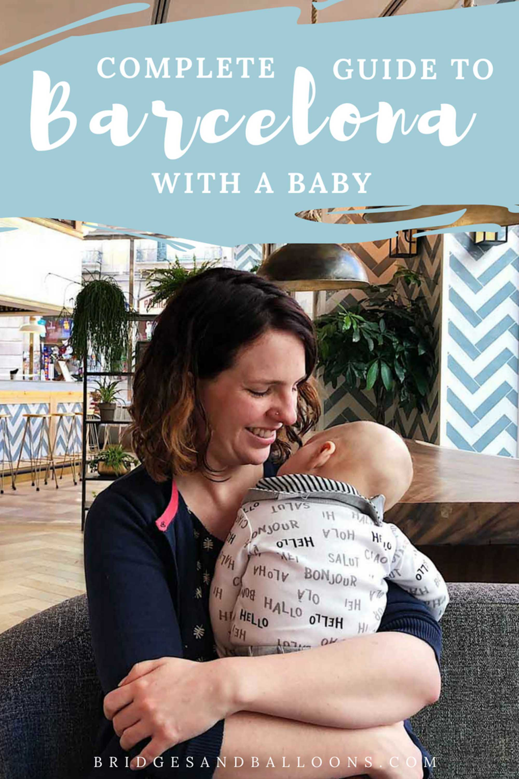 Travel guide to Barcelona with a baby