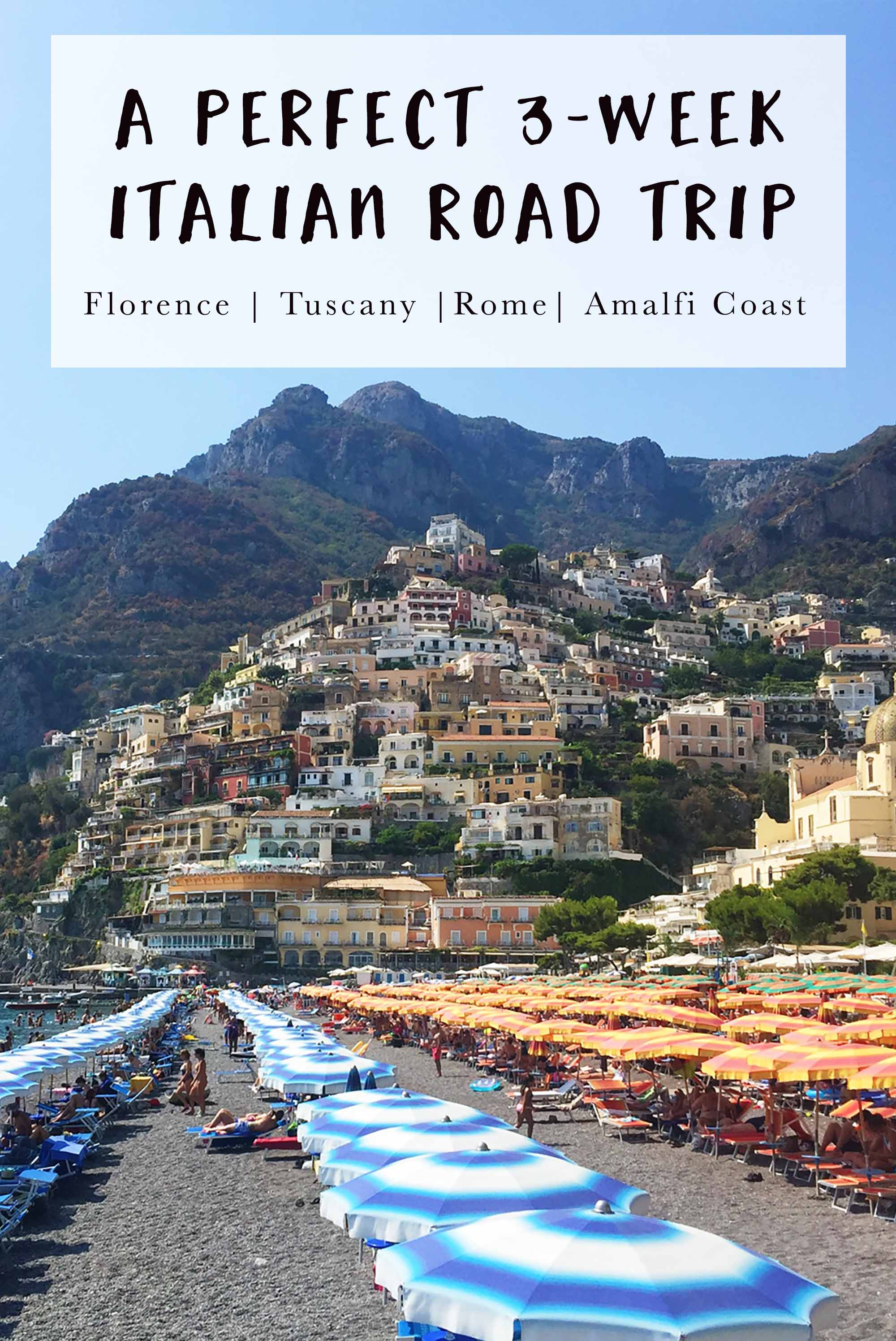 A Perfect Italian Road Trip – Florence, Tuscany, Rome and the Amalfi Coast