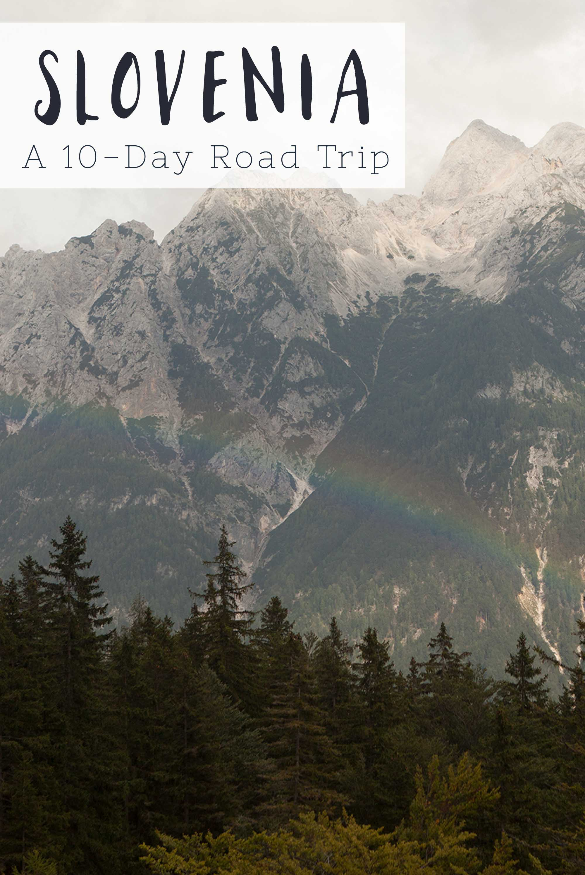 A 10-day road trip in Slovenia