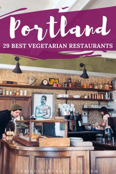 Best vegetarian restaurants in Portland