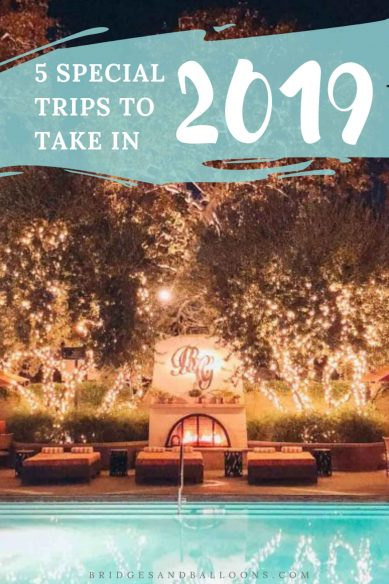 Bucket list trips for 2019