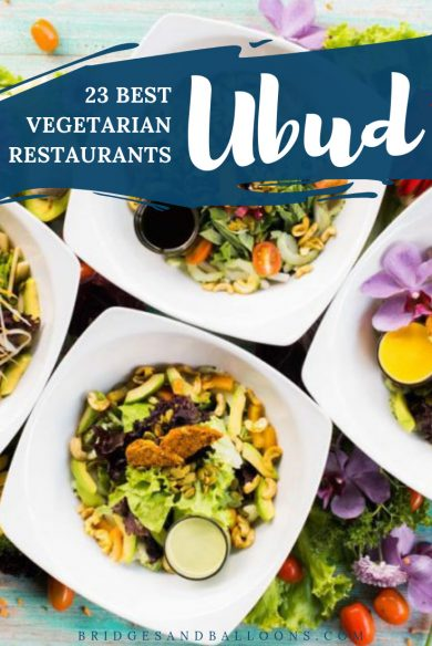 The Best Vegetarian Restaurants in Ubud