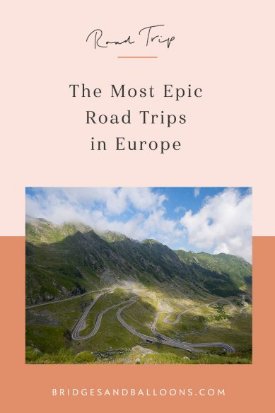 The Most Epic Road Trips in Europe