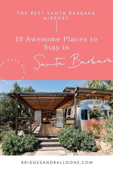 Best Airbnb Santa Barbara