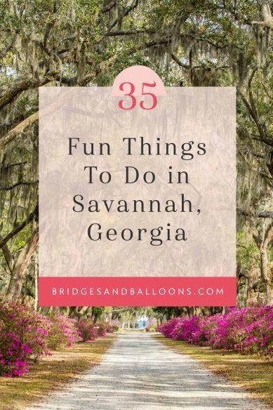 Funf things to do in Savannah