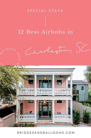 The Best Airbnbs in Charleston